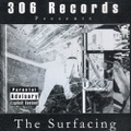 306 Records / The Surfacing