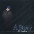 DJ Cookie / A Story