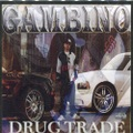 Gambino / Drug Trade