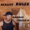 Charlie Check'm / Reality Rules