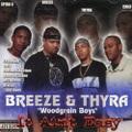 Breeze & Thyra Woodgrain Boys / It Aint Easy