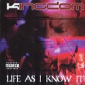 Kingdom / Life As I Know It