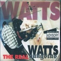 Watts Gangstas / The Real