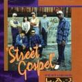 L.A. -J / Street Gospel