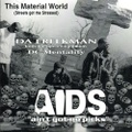 Da Freekman / This Material World