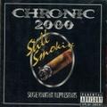 Chronic 2000 Still Smokin'