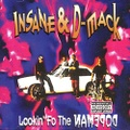 Insane & D-Mack / Lookin Fo The Dopeman