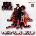Bigg Steele / Pinky Ring Music