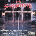 The Substitute Original Motion Picture Soundtrack