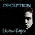 Deception / Suburban Knights