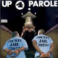 20-2-Life / Up 4 Parole