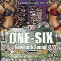 DJ One-Six / New Jack Sound