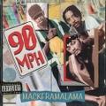 90MPH / Mackframalama