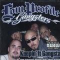 Low Profile Gangsters / Keepin' It Gangsta