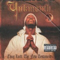 Yukmouth / Thug Lord:The New Testament