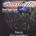 Samuelle / Show Some Love