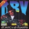 RBX / No Mercy-No Remorse