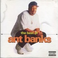 Ant Banks / The Best Of