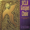 UCLA Gospel Choir / Gratitude
