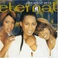 Eternal / Greatest Hits