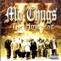 Mo Thugs / The Movement