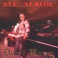 M.C. Magic / Don't Worry