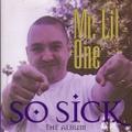 Mr. Lil One / So Sick