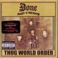 Bone Thugs-N-Harmony / Thug World Order
