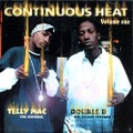 Telly Mac & Double D / Continuous Heat Volume One