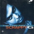 Scrappy G / Easy Come Easy Go