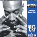 The A.K.T. Aka Boris G / Don't Cry / Hold On