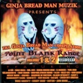 The Ginja Bread Man Compilation Point Blak Range Volume 1&2