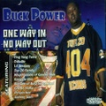 Buck Power / One Way In No Way Out