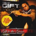 The KC Gift / Gift To The Game