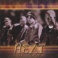 Heat / Tru Playaz