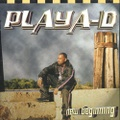 Playa-D / New Beginning