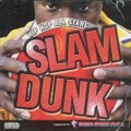 Hip Hop All Stars Slam Dunk
