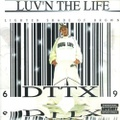 DTTX / Luv'n The Life