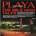 Playa Exclusive / The Mile High Tales