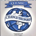 Q.T.M.C. / Change The World