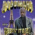 Boochiano / Keepin' It Real