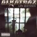 Alkatraz / Life Sentence