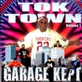 Tok Town Volume 1 Garage Kept