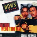 Down Low / Lovething - We Do It Like That