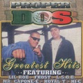 Proper Dos / Greatest Hits