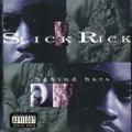 Slick Rick / Behind Bars