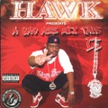 Hawk / A Bad Azz Mix Tape II
