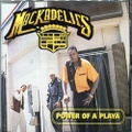 Mackadelics / Power Of A Playa