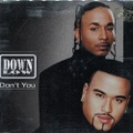 Down Low / Don't You