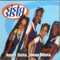 Sista Sista / Jump Sista Jump Mista